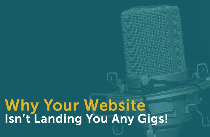 Why Your Website Isn't Getting You The Gig!