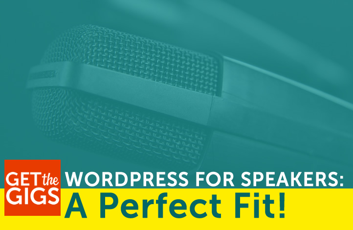 WordPress For Speakers: A Perfect Fit!
