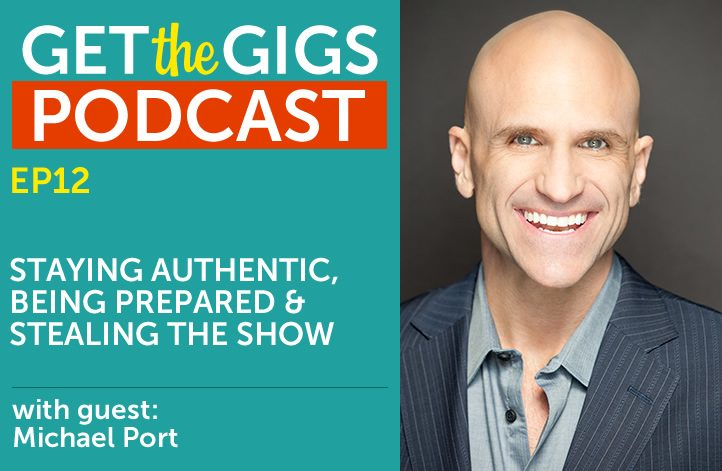 Staying Authentic, Being Prepared, and Stealing the Show with Michael Port