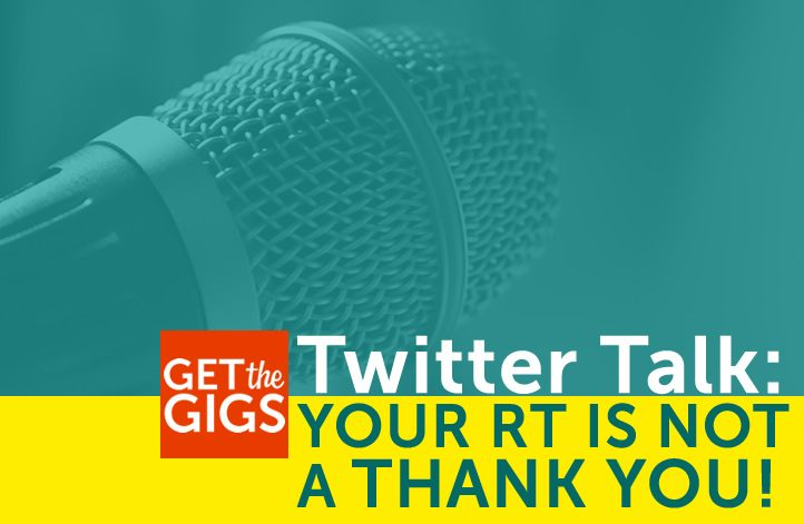 Twitter Talk: Your RT Is Not A Thank You!