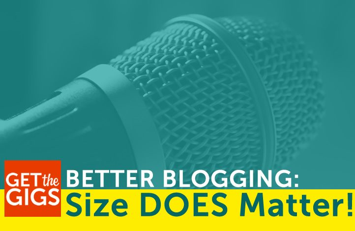 Better Blogging: Size DOES Matter!