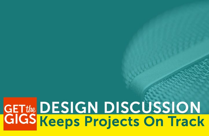 Design Discussion Keeps Projects On Track!